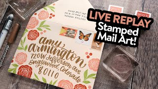 ? LIVE REPLAY! Mail Art! (Lettering & Stamping)
