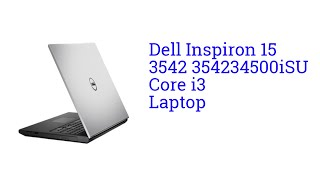 Dell Inspiron 15 3542 354234500iSU Core i3 Laptop [INDIA]
