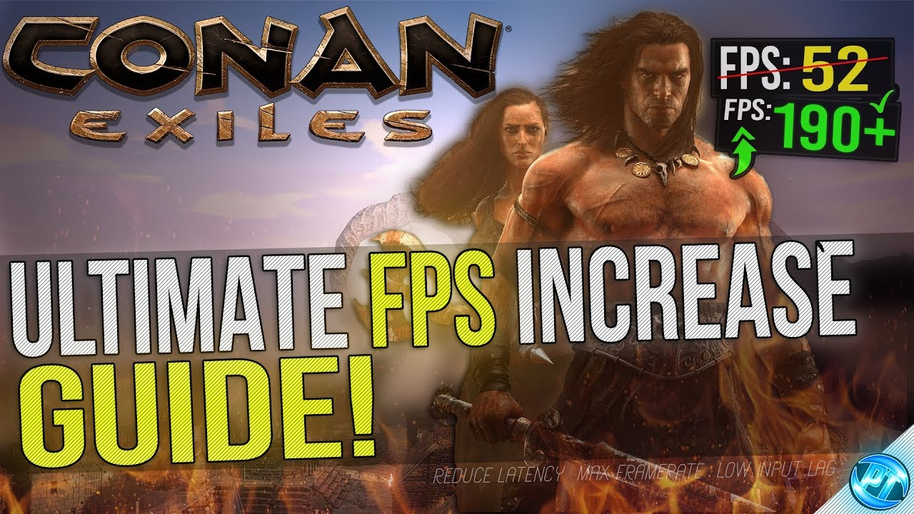 🔧 Conan Exiles: Dramatically increase performance / FPS with any setup!