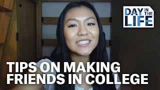 A Day in the Life of Making Friends in College