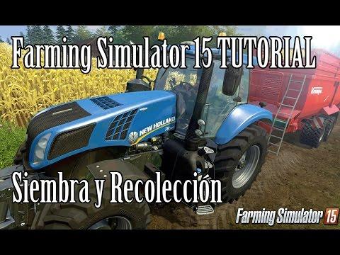 Tutorial Farming Simulator 15 en Español  Siembra y cosecha