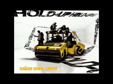 Saïan Supa Crew - Hold Up (Album) [2005]