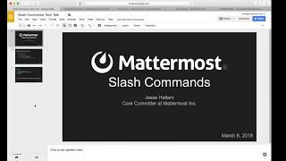 Mattermost Dev Talk - Slash Commands