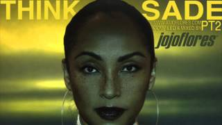 Best of Sade Think Sade 2 by jojoflores Smooth Jazz Lounge Playlist Soul Music Chill Out