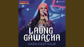 Laung Gawacha (Folk Recreation)