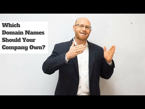 Domain Name Strategies: How to determine which domain names to own