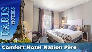 Comfort Hotel Nation Père Lachaise - Paris Hotels, France