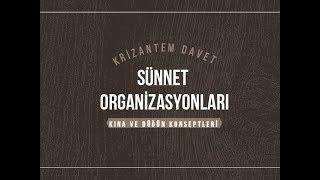 Krizantem Davet - Kına Sünnet Düğünü Organizasyonlarımız