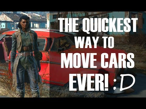 Fallout 4 How To Move Cars - No Mods  Tips and Tricks