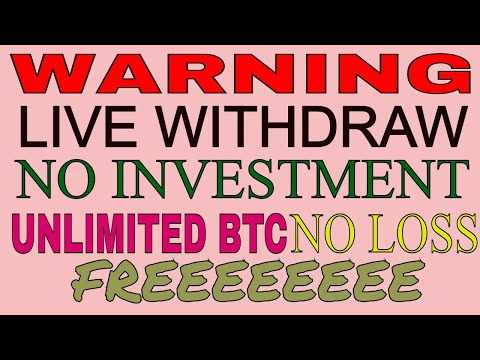 Warning - Live Withdraw Proof - Unlimited Bitcoin - No Investment & No Loss