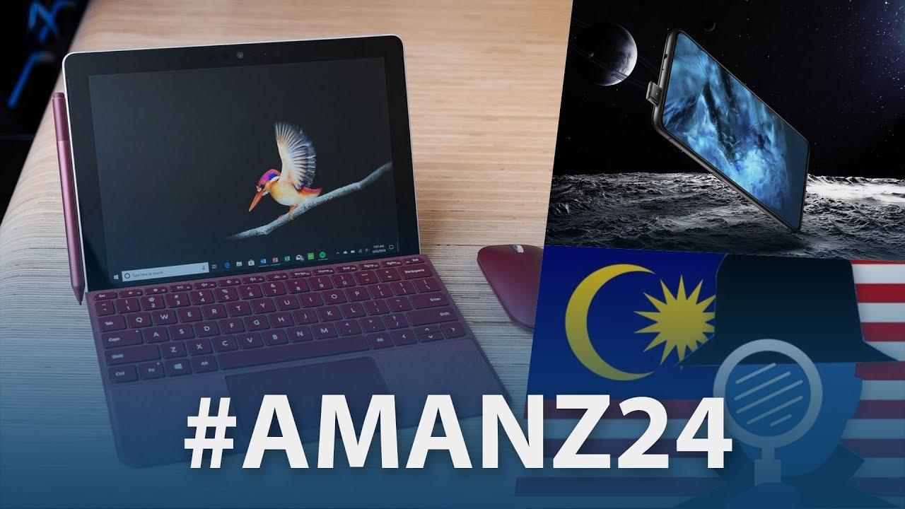 #Amanz24 - Microsoft Surface Go, PDRM Memantau Akses Pornografi, Galaxy S10+ Lima Kamera