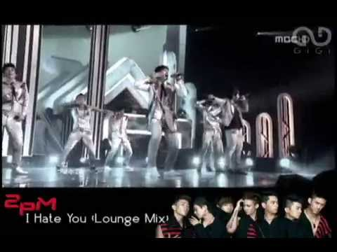 2PM - I Hate You (Lounge Remix MV)