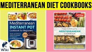 10 Best Mediterranean Diet Cookbooks 2019