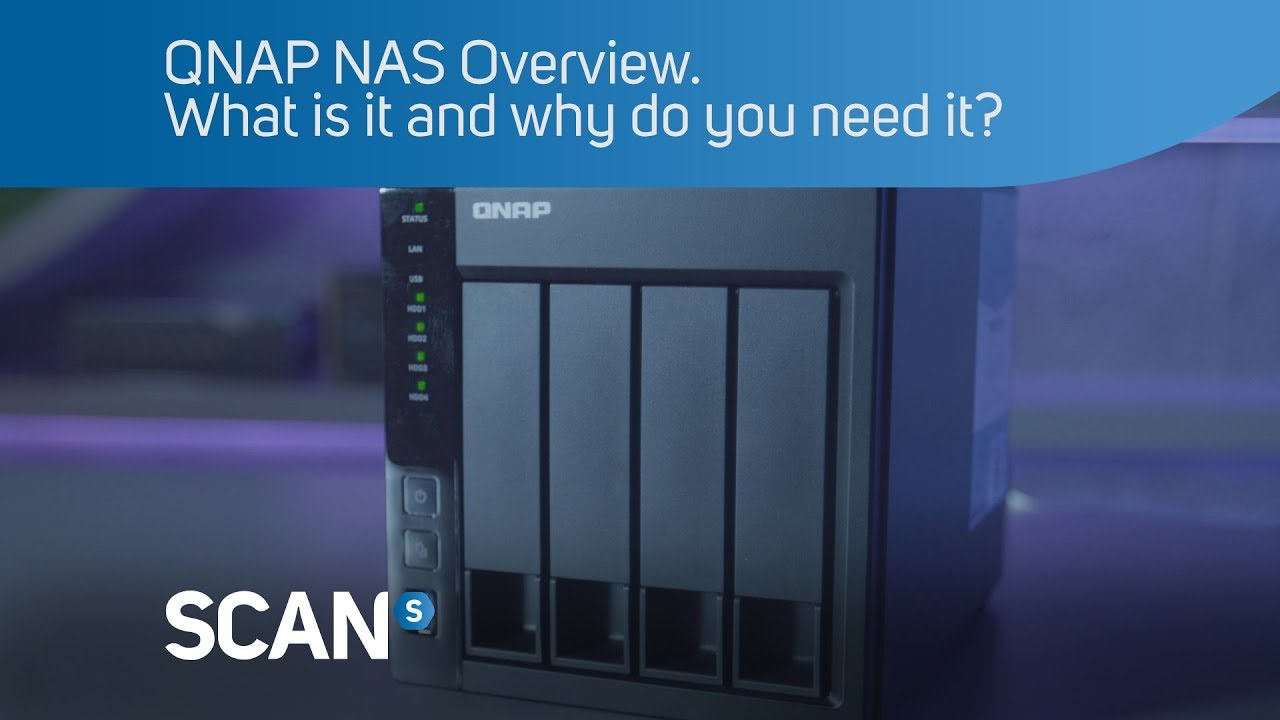 QNAP NAS Overview  What is it and why do you need it?