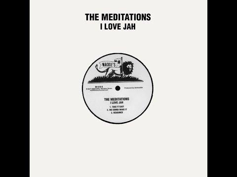The Meditations - I Love Jah (Wackies) [Full Album]