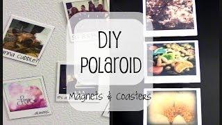 Diy Polaroid Magnets & Coasters