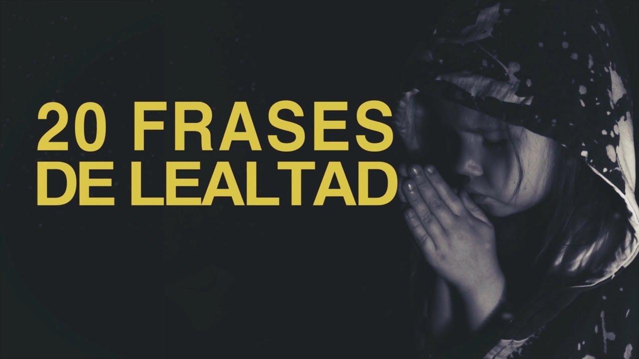 20 Frases De Lealtad Una Cualidad Ejemplar