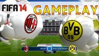 [TTB] FIFA 14 PC DEMO - AC Milan V Borussia Dortmund - Initial Impressions & Thoughts!