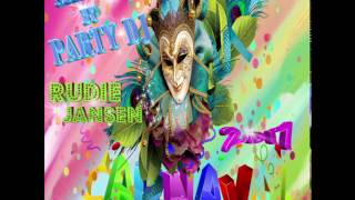 Party Dj Rudie Jansen - Carnaval 2017 In The Mix