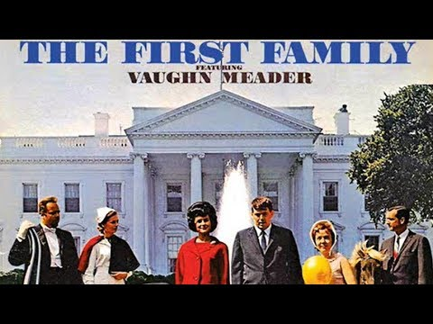 """THE FIRST FAMILY"" (VOLUMES 1 & 2) (VAUGHN MEADER'S RECORD ALBUMS) (PLUS A ""WHAT'S MY LINE?"" CLIP)"