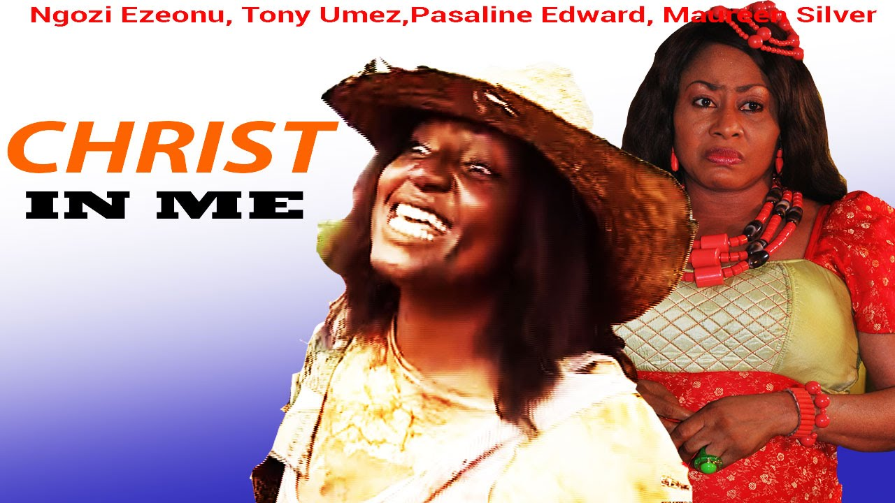 Download Christ in Me - Latest Nigerian Nollywood Movie