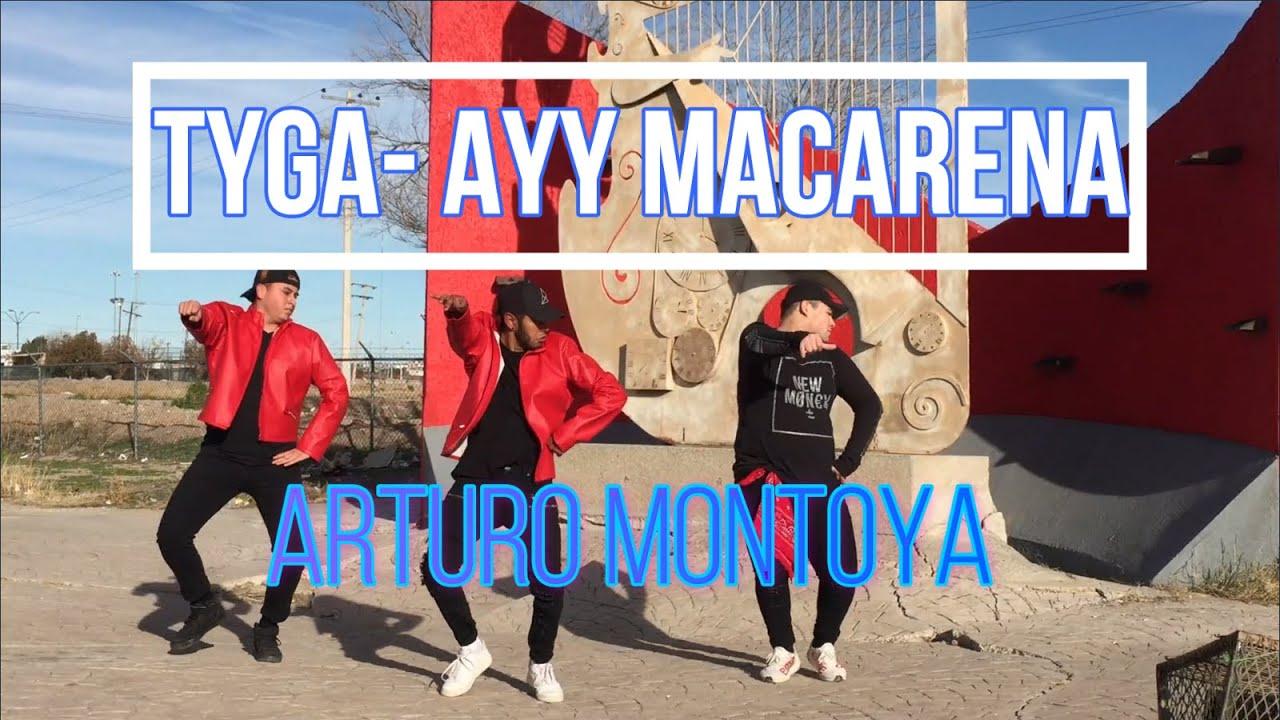 Tyga - Ayy Macarena CHOREOGRAPHY ARTURO MONTOYA