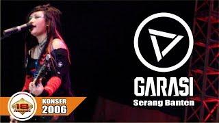 KONSER GARASI | BAND FAVORIT ANAK TAHUN 2000'an @Live Serang 28 Oktober 2006
