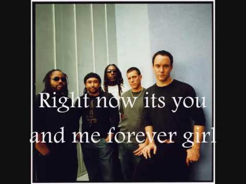 Dave Matthews Band - You And Me (With Lyrics)