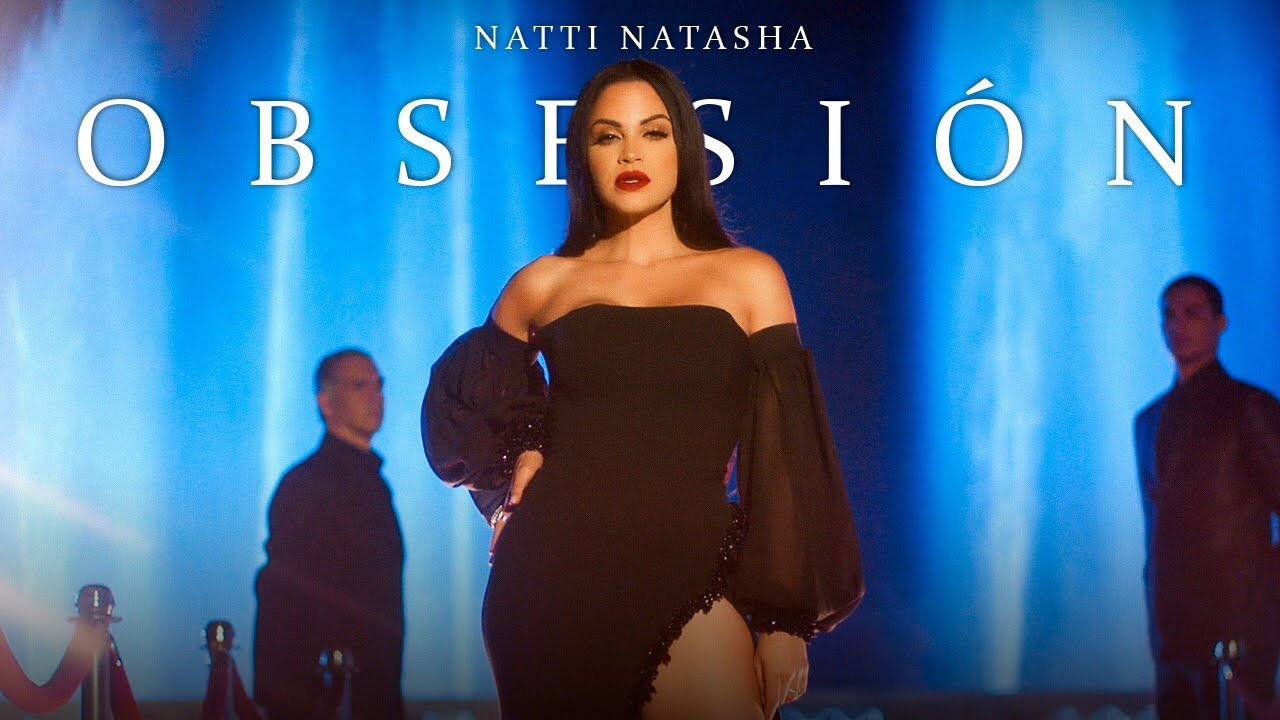 Natti Natasha - Obsesión [Official Video]