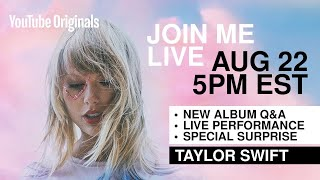 Taylor Swift - Livestream Announcement (8/22/19 @ 5pm EST)
