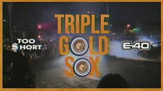Too $hort & E-40 - Triple Gold Sox (Official Visualizer)