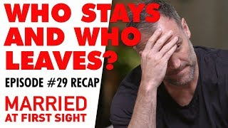 Episode 29 recap: Who stayed and who left?   MAFS 2019