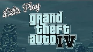 Let's Play: GTA IV - Wanted