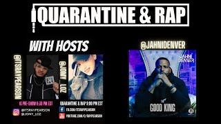Quarantine & Rap S2:EP2 - Jahni Denver