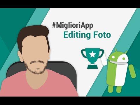 Migliori App Per Modificare Le Foto Su Android Da TuttoAndroid | N.20