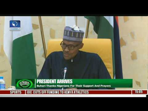 News Across Nigeria: Buhari Thanks Nigeria For Their Support And Prayers