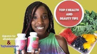 TOP 5 health and beauty tips   w/ Tajhaladawn