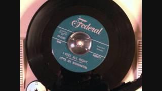 Little Joe Washington - I feel all right