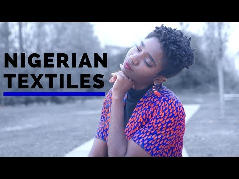 3 Nigerian Textiles You Should Know | African Textiles | LAJA