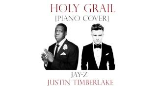 Jay-Z ft. Justin Timberlake - Holy Grail (Piano Cover) + Download Link