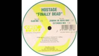 Hostage - Finally Dead (Jendrik de Ruvo Remix)