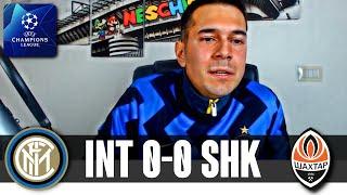 MANCA SEMPRE QUALCOSA | Inter 0-0 Shakhtar Donetsk UCL