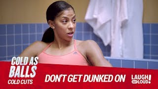 Candace Parker Will Dunk On Kevin Hart I Cold As Balls: Cold Cuts