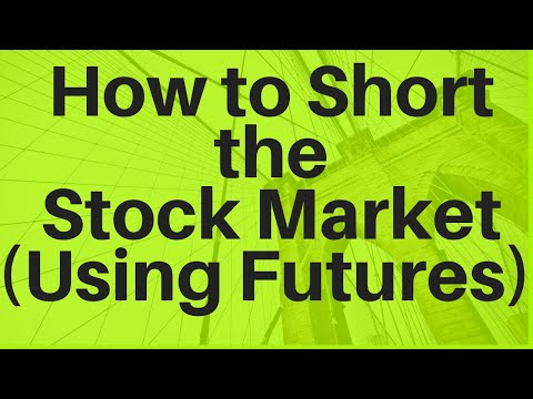 how-to-short-the-stock-market-(using-futures)