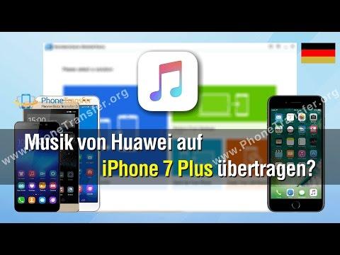 wie-sie-musik-von-huawei-auf-iphone-7-plus-übertragen?