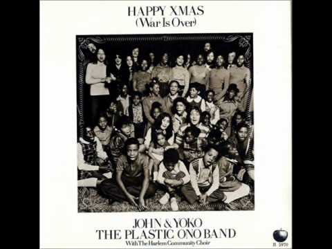 Happy Xmas (War Is Over) - John Lennon and Yoko Ono with The Harlem Community Choir