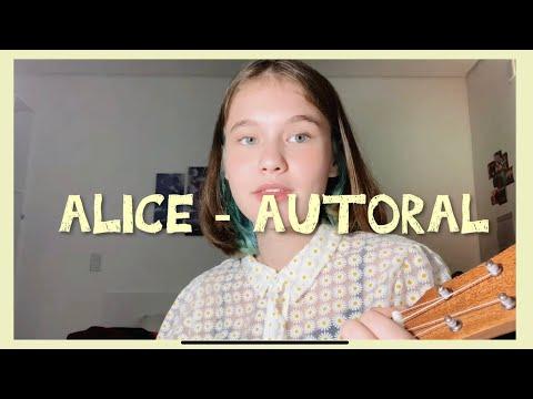 Alice - Autoral Sofia Frozza