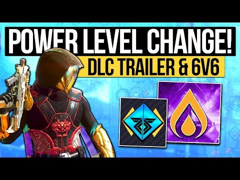 Destiny 2 News | DLC TRAILER DATE & POWER LEVEL INFO! Modifiers, Element Buff, 6v6 Banner & Exotics!