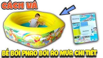 Cách vá bể bơi phao và áo mưa chi tiết nhất ( Fix Pool DIY ) | Văn Hóng