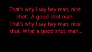 Download Hey Man Nice Shot - Filter (Lyrics on Screen) Mp3 and Videos